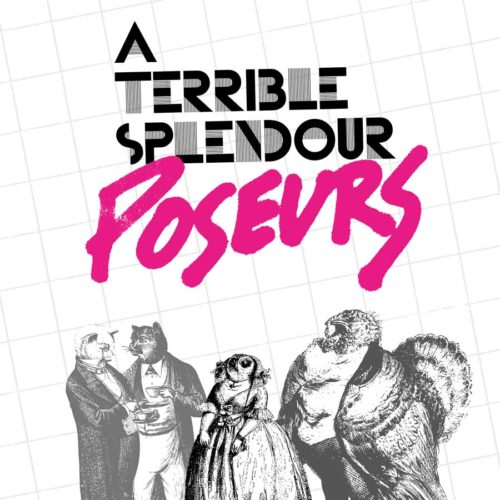 "A Terrible Splendour | ""Poseurs"" LP Cover"