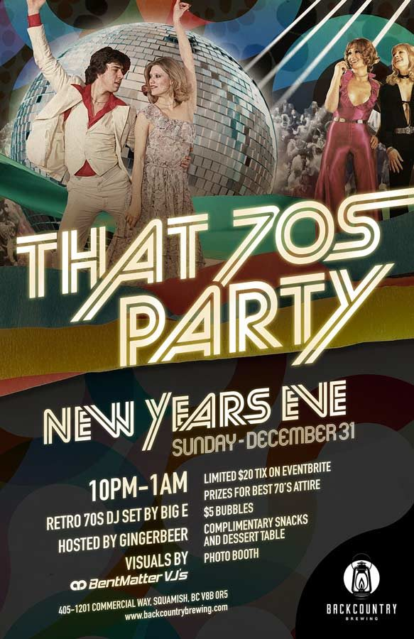 Backcountry Brewing | That 70s Party New Years Eve - Poster