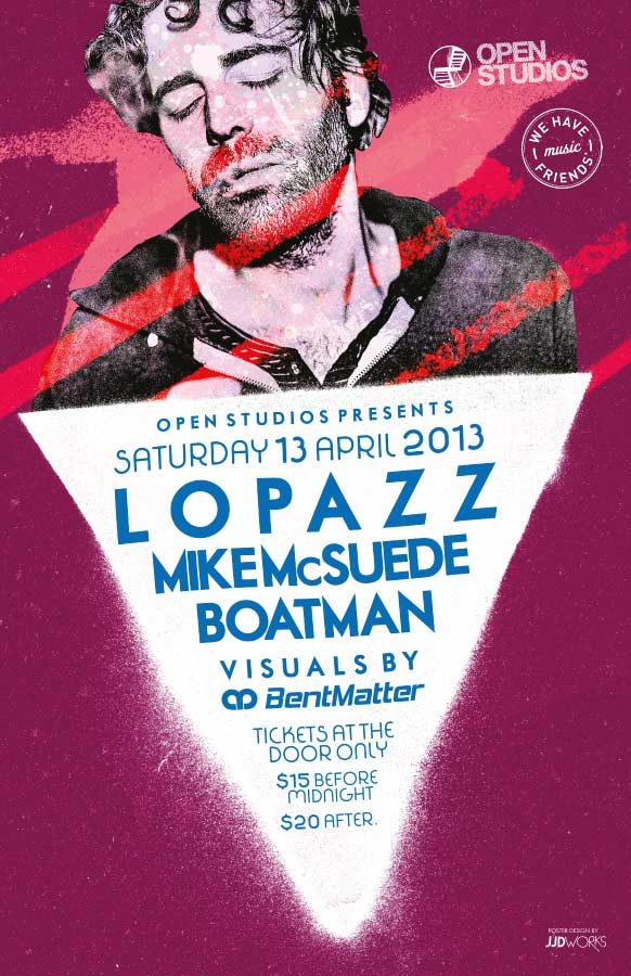 Open Studios | Poster - Lopaz - April 14, 2013