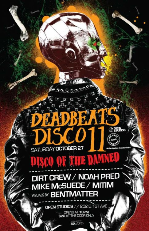 "Open Studios | Poster - ""Deadbeats Disco 11"" October 27, 2012"