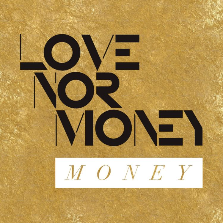 Love Nor Money | Money - Digital EP Cover
