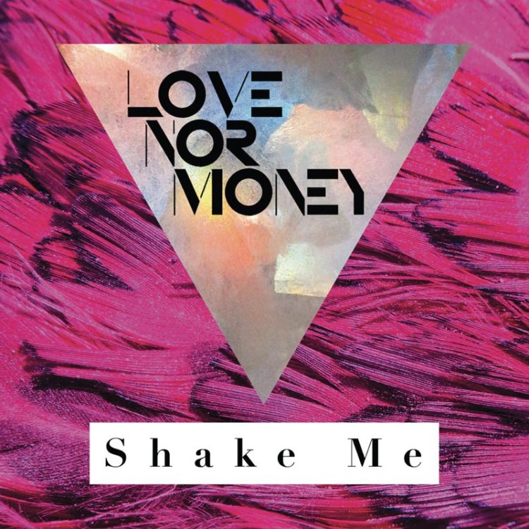 Love Nor Money | Shake Me - Digital EP Cover