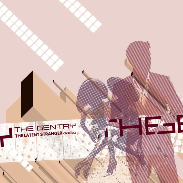 "The Gentry | ""The Latent Stranger"" - CD Cover"