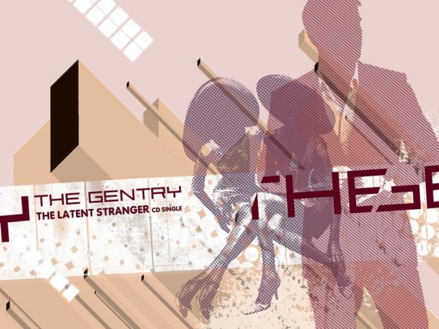 "The Gentry | ""The Latent Stranger"" - Main Image"