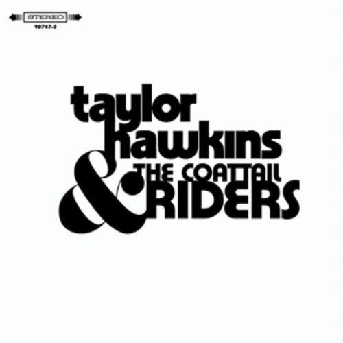 Thrive Records | Taylor Hawkins & The Coattail Riders - CD Cover